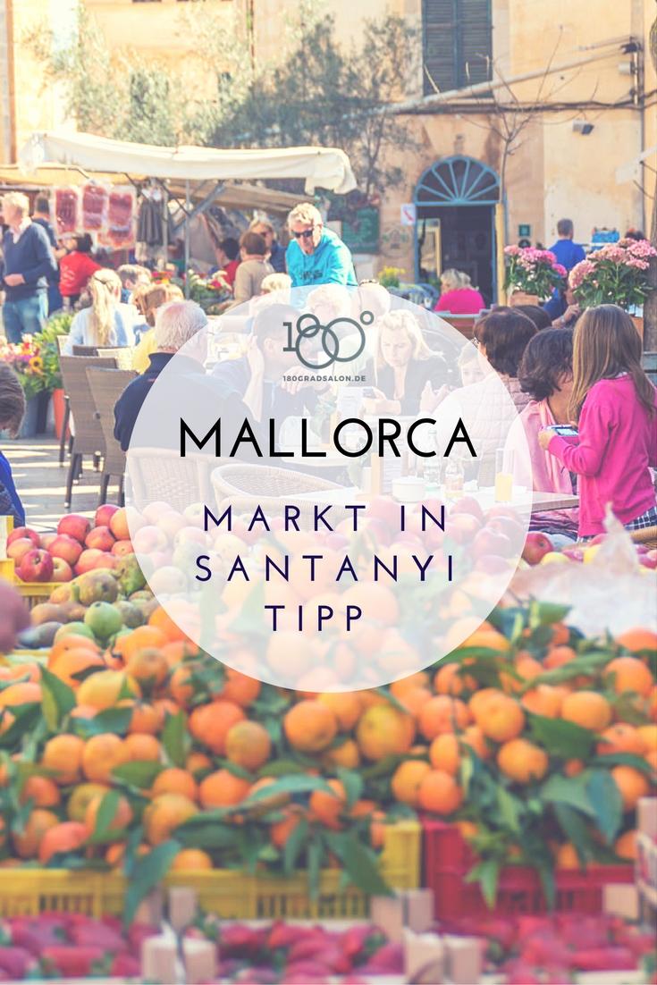 Markt Tipp auf Mallorca - Ausflug nach Santanyi im Süden der Insel