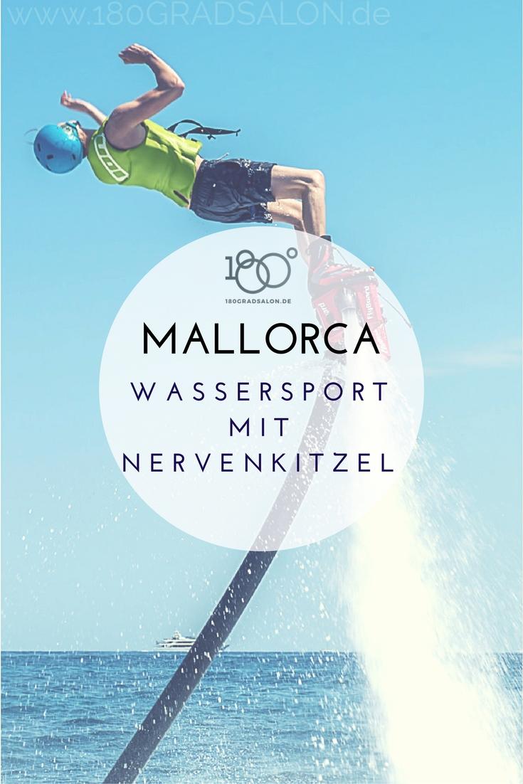 Mallorca Tipps für Wassersport im Urlaub - Flyboarden