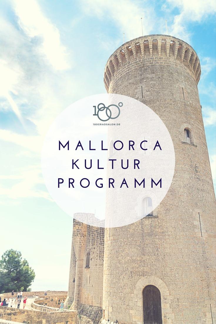 Mallorca Urlaub 2017 Blog Kultur, Sehenswürdigkeiten und Sightseeing auf der Insel