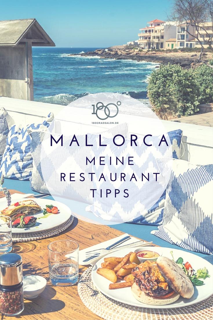 Mallorca Urlaub 2018 und die besten Tipps für Restaurants, Strandbars, Tabapsbars und Cafes