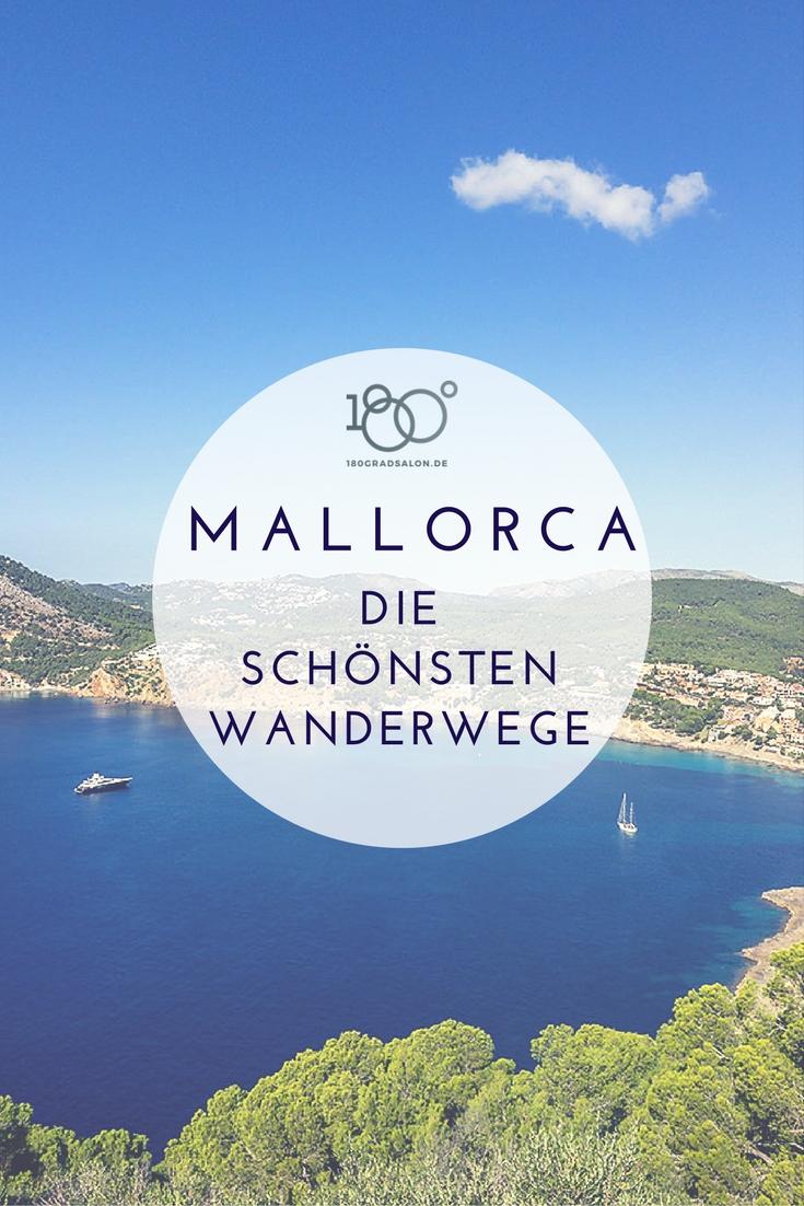 Mallorca Urlaub 2018 und seine schönsten Wanderwege für Wanderer