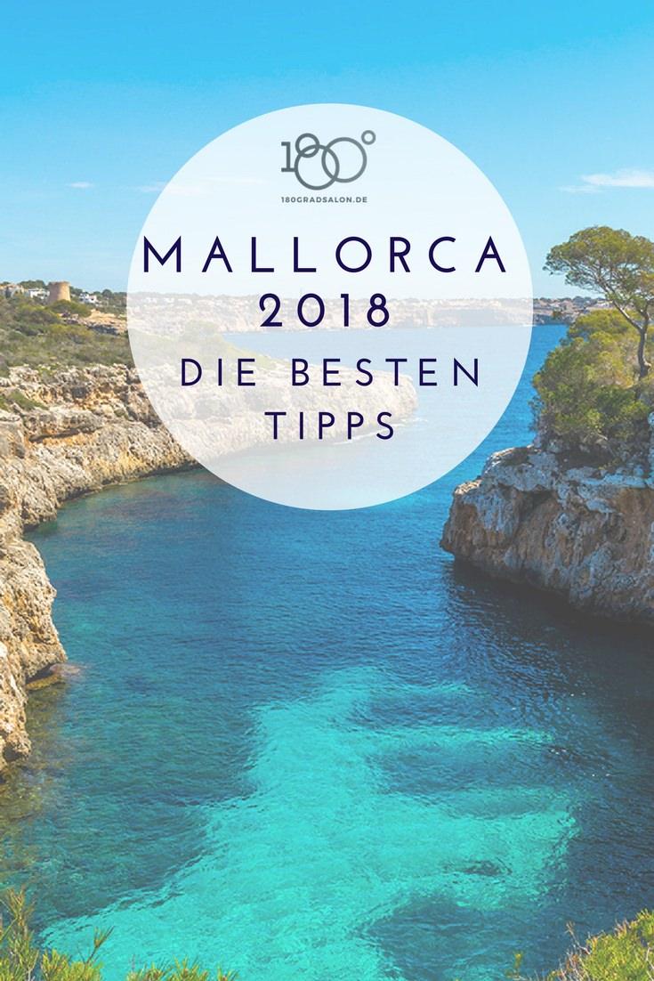 Mallorca und die besten Tipps für Deinen Urlaub 2018