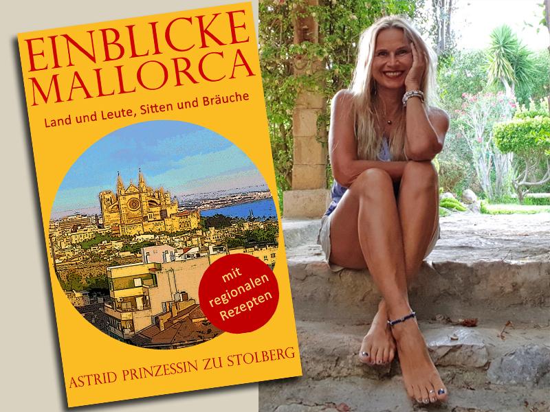 Buch Einblicke Mallorca von Astrid Prinzessin zu Stolberg